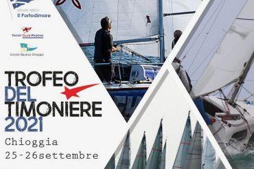 Seconda tappa Circuito Nazionale del Trofeo del Timoniere – Chioggia, 24-26 settembre 2021
